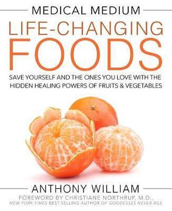 Boek cover Medical Medium Life-Changing Foods van Anthony William (Hardcover)