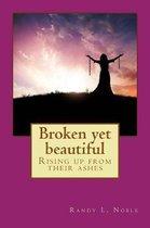 Broken Yet Beautiful
