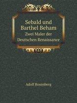 Sebald Und Barthel Beham Zwei Maler Der Deutschen Renaissance