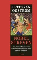 Boek cover Nobel streven van Frits van Oostrom (Onbekend)
