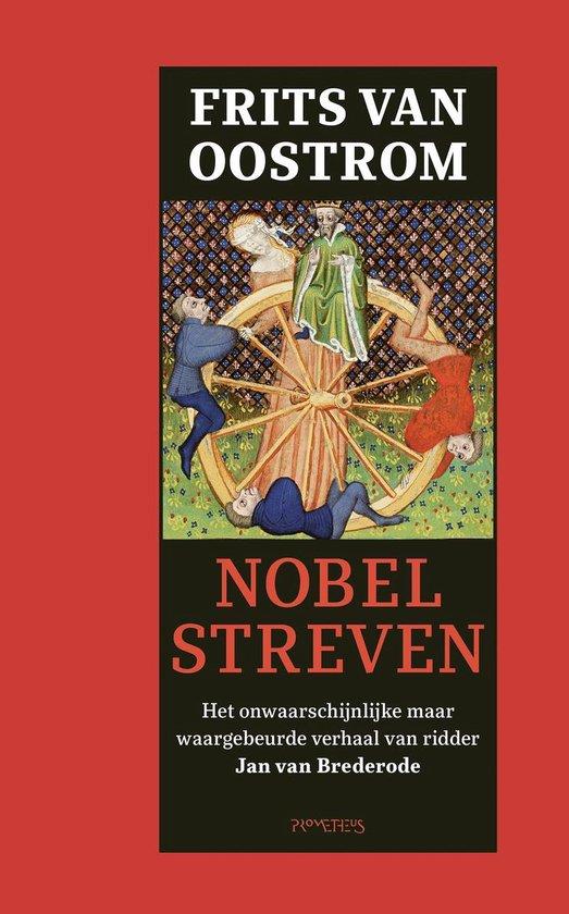 Nobel streven - Frits van Oostrom |