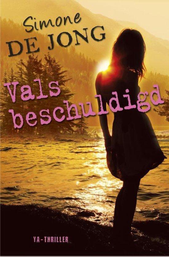 Vals beschuldigd - Simone de Jong pdf epub