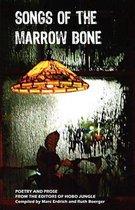 Songs of the Marrow Bone