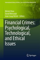 Omslag Financial Crimes: Psychological, Technological, and Ethical Issues
