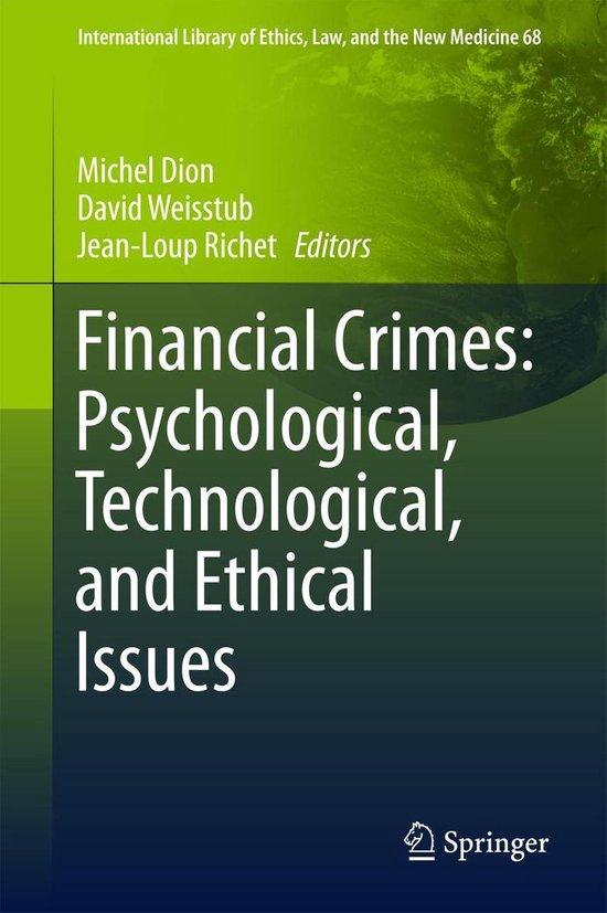 Omslag van Financial Crimes: Psychological, Technological, and Ethical Issues