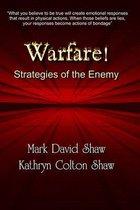 Warfare!