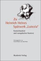 Zu Heinrich Heines Spatwerk Lutezia