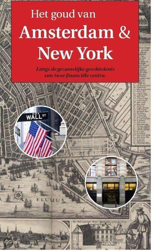 Het goud van Amsterdam en New York - L. Maas  