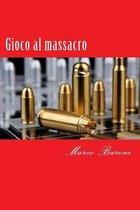 Gioco Al Massacro