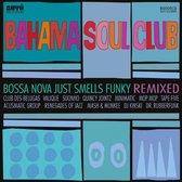 Bossa Nova Just Smells Funky Remix