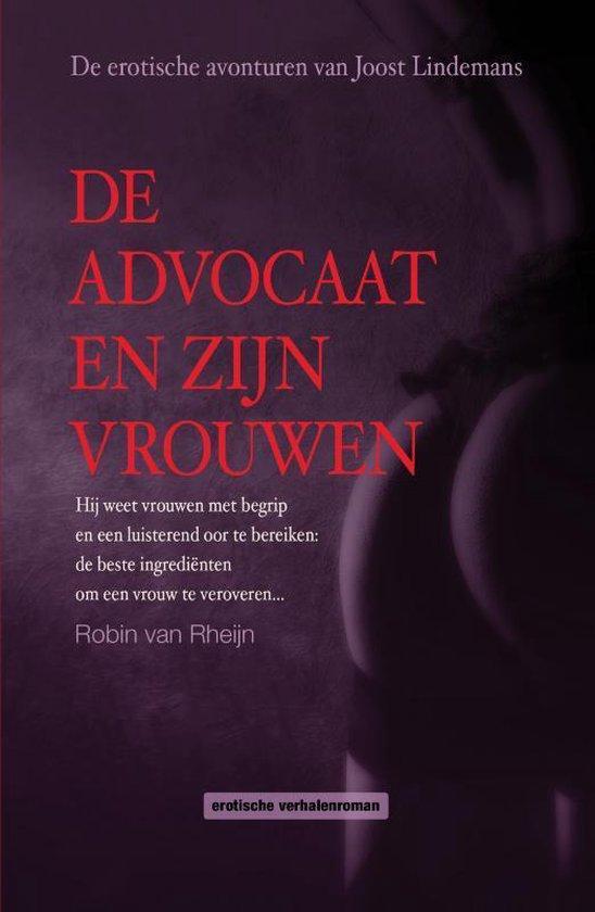 De advocaat en zijn vrouwen - Robin van Rheijn | Fthsonline.com
