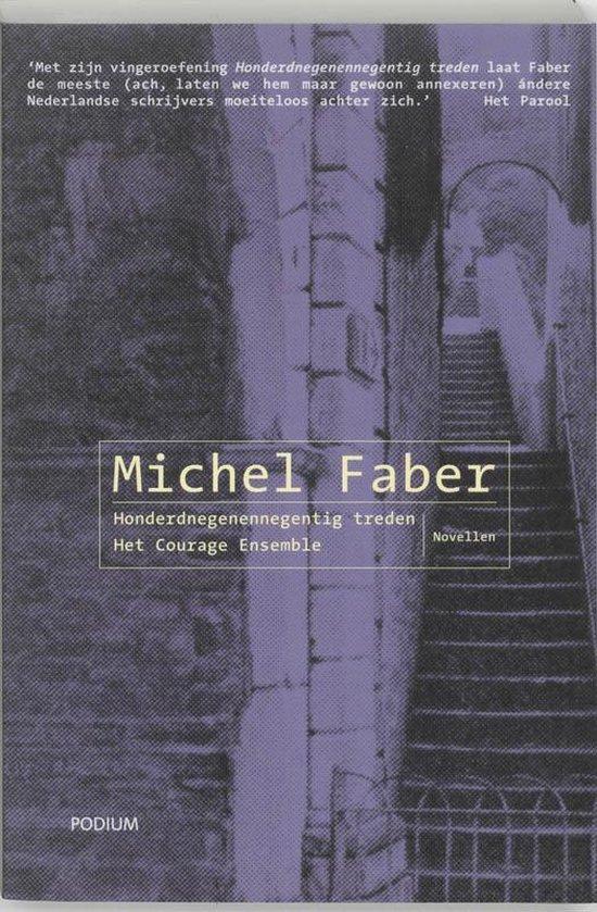 Honderdnegenennegentig Treden - Michel Faber |