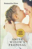 Amish Widow's Proposal LARGE PRINT