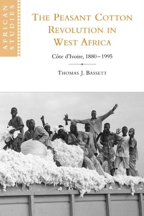 Boek cover The Peasant Cotton Revolution in West Africa van Thomas J. Bassett (Paperback)