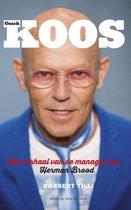Koos. Het verhaal van de manager van Herman Brood