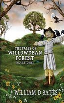 The Tales of Willowdean Forest