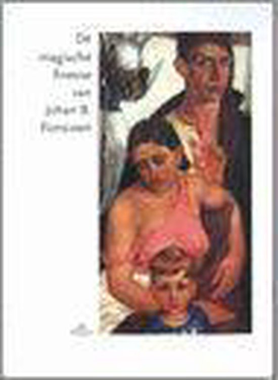 De Magische Finesse Van Johan B. Ponsioen (1900-1969) - Sylvia van Schaik |