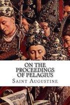 On the Proceedings of Pelagius
