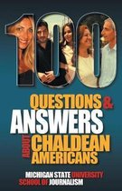 100 Questions and Answers About Chaldean Americans, Their Religion, Language and Culture