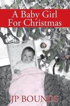 A Baby Girl for Christmas
