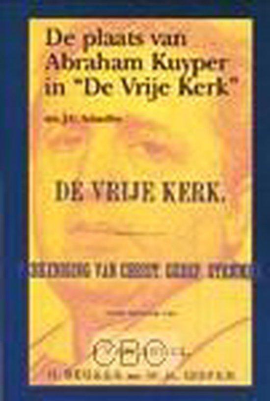 Plaats van abraham kuyper vrije kerk - Schaeffer, F.A. |