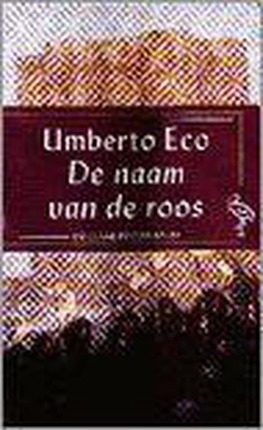 De naam van de roos & Naschrift - Umberto Eco |