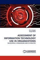 Assessment of Information Technology Use in Organizations