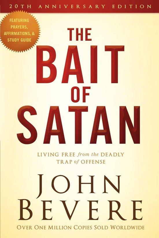 The Bait of Satan, 20th Anniversary Edition - John Bevere |