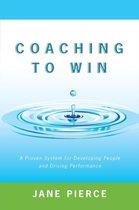 Coaching to Win