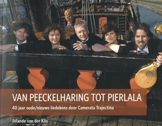 Van Peeckelharing tot Pierlala - Jolande van der Klis |