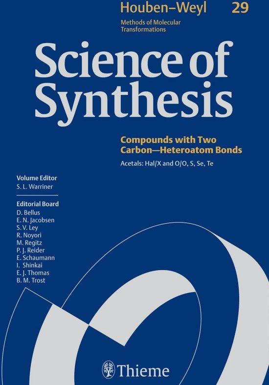 Boek cover Science of Synthesis: Houben-Weyl Methods of Molecular Transformations Vol. 29 van Tore Benneche (Onbekend)