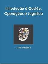 Introducao a Gestao, Operacoes e Logistica