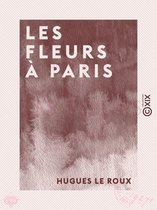 Les Fleurs à Paris