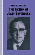 The Fiction of Josef Skvorecky