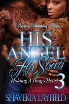 His Angel & His Streets 3