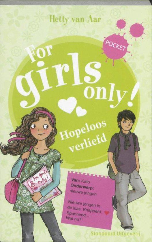 Boek cover For Girls Only! - Hopeloos verliefd van Hetty van Aar (Paperback)