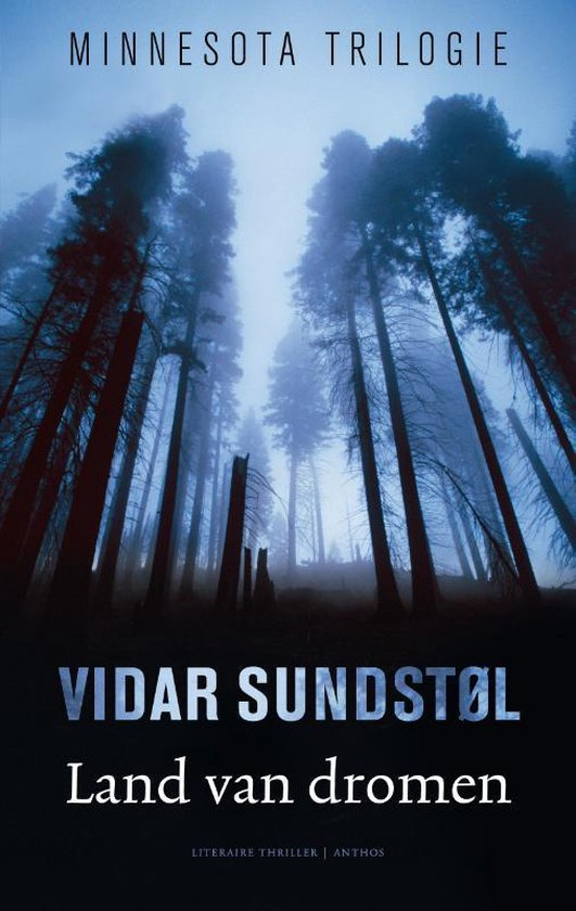 Minnesota trilogie - Land van dromen - Vidar Sundstøl |