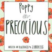 Poppy the Precocious