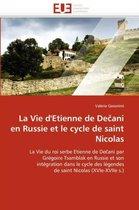 La Vie d''etienne de de Ani En Russie Et Le Cycle de Saint Nicolas