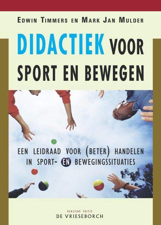 Didactiek voor Sport en Bewegen - E. Timmers |