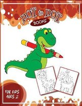 Dot To Dot Books For Kids Ages 2