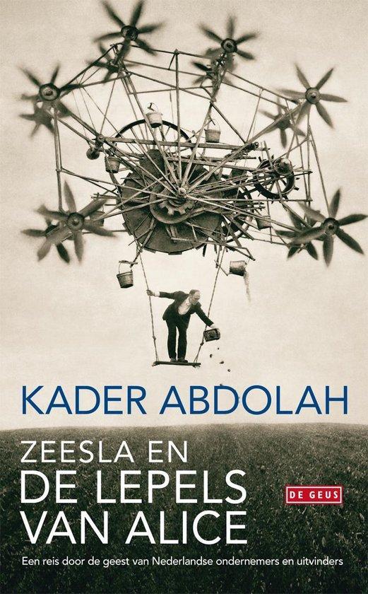 Zeesla en de lepels van Alice - Kader Abdolah |