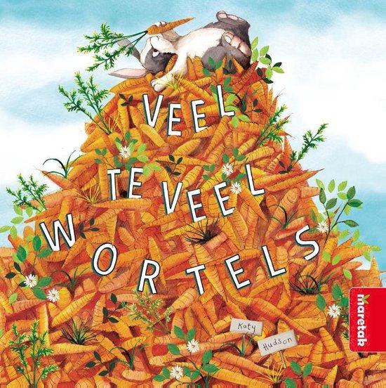 Veel te veel wortels - Katy Hudson | Readingchampions.org.uk