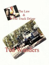 The Law & The Truck Driver