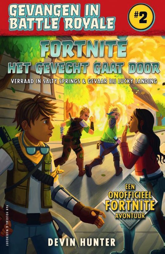 Fortnite 2. Het gevecht gaat door (pb). 10+ - Devin Hunter |