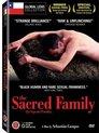 La Sagrada Familia (The Sacred Family)