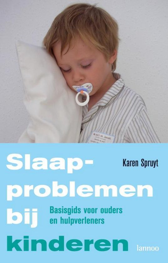Slaapproblemen Bij Kinderen - K. Spruyt |