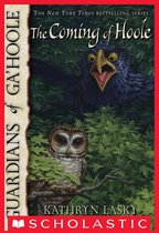 Guardians of Ga'Hoole #10: The Coming of Hoole