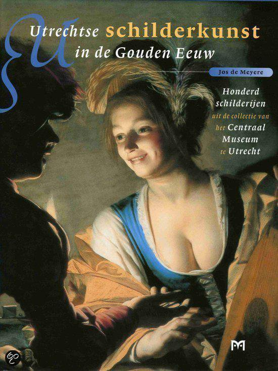 Cover van het boek 'Utrechtse schilderkunst in de Gouden Eeuw'