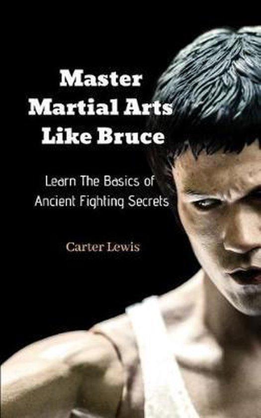 Master Martial Arts Like Bruce